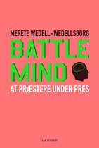Battle Mind. At præstere under pres