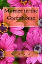 Murder in the Greenhouse