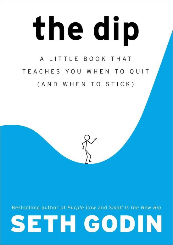 Boek cover The Dip van Seth Godin (Hardcover)