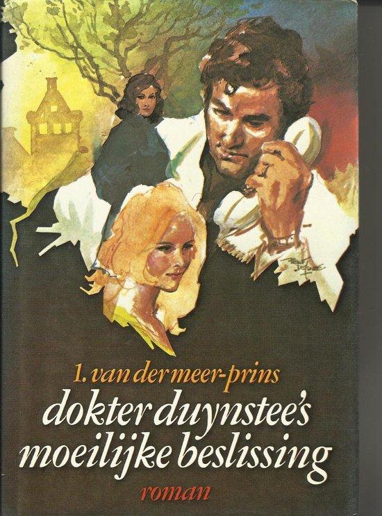 Dokter Duynstee's moeilijke beslissing - van der Meer |