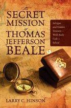 The Secret Mission of Thomas Jefferson Beale