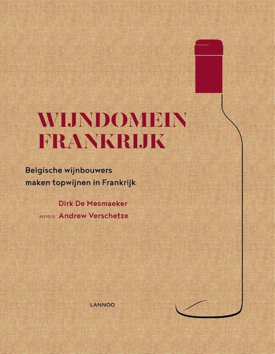 Boek cover Wijndomein Frankrijk van Dirk de Mesmaeker (Hardcover)