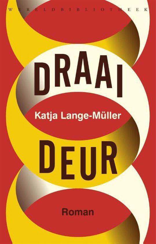 Draaideur - Katja Lange-Müller | Fthsonline.com
