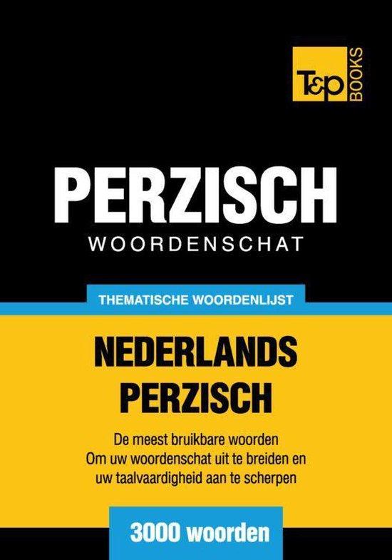 Thematische woordenschat Nederlands-Perzisch - 3000 woorden - Andrey Taranov |