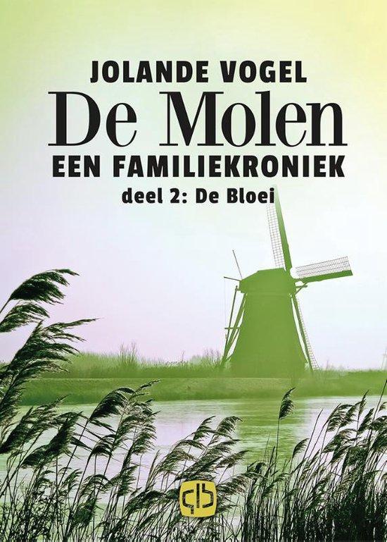 De molen 2 - De bloei - Jolande Vogel  