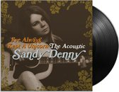 I've Always Kept a Unicorn: The Acoustic Sandy Denny (LP)