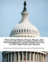 Preventing Waste, Fraud, Abuse, and Mismanagement in Homeland Security - A Gao High-Risk List Review