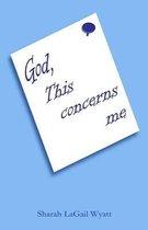 God, This Concerns Me