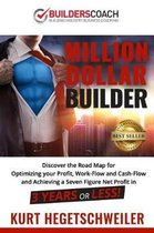 Million Dollar Builder