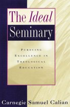 The Ideal Seminary
