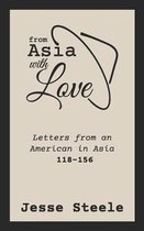 From Asia with Love 118-156
