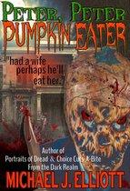 Peter, Peter, Pumpkin Eater.