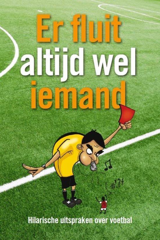 Cover van het boek 'Er Fluit Altijd Wel Iemand'