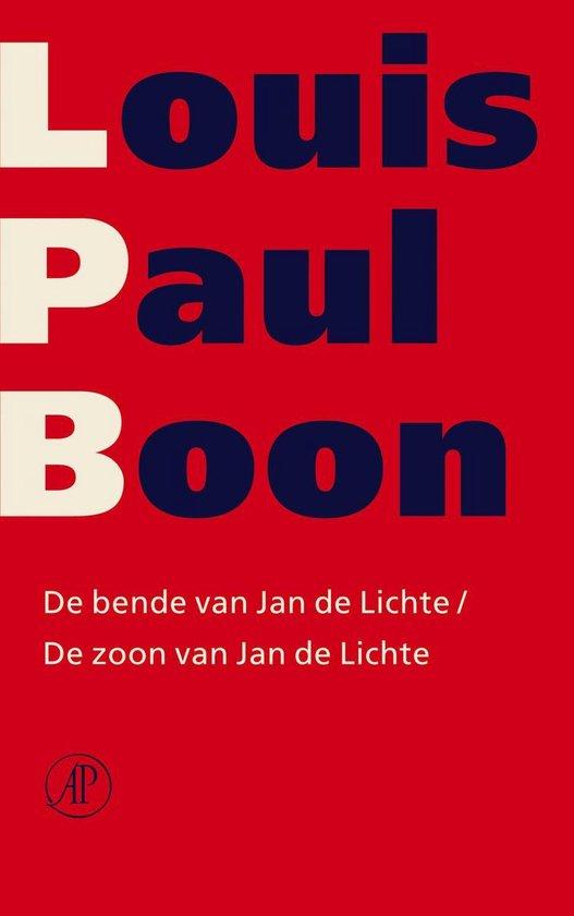 De bende van Jan de Lichte / De zoon van Jan de Lichte - Louis Paul Boon |