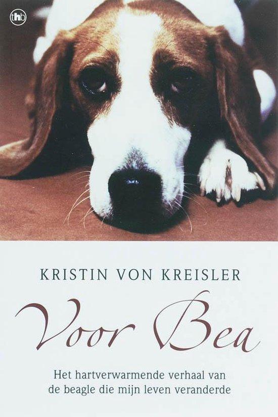 Voor Bea - Kristin Von Kreisler |