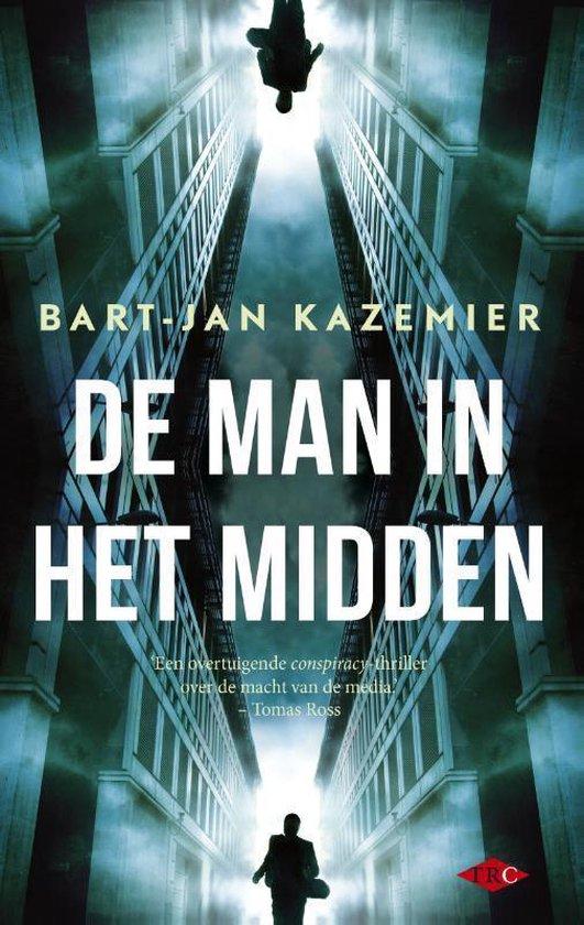 Cover van het boek 'De man in het midden' van Bart-Jan Kazemier