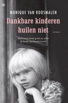 Dankbare kinderen huilen niet