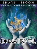 Omslag DREAMDRIFTER: Book Two of the Newcomer Trilogy
