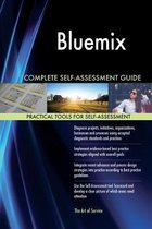 Bluemix Complete Self-Assessment Guide