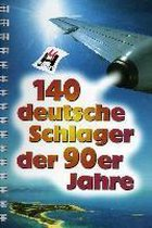 140 Deutsche Schlager der 90er Jahre