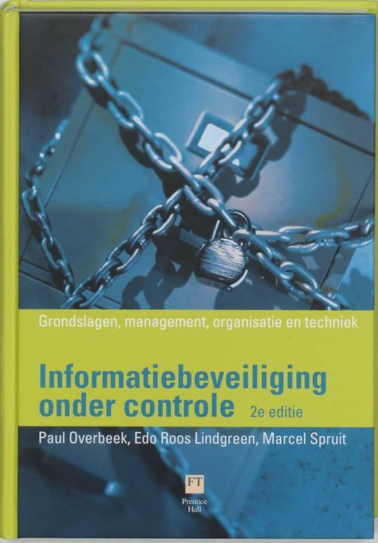Informatiebeveiliging Onder Controle - Pieter van Houten |