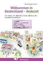 Willkommen in Deutschland - Redezeit