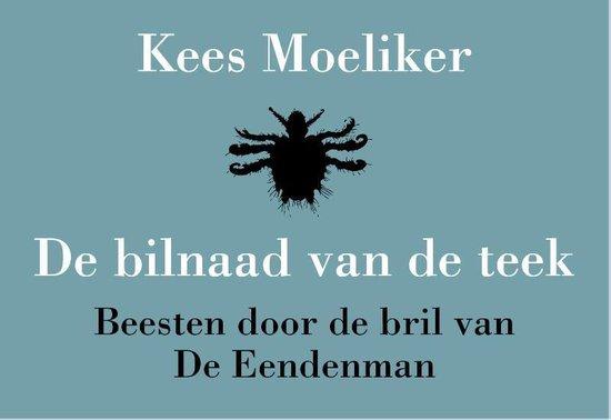 De eendenman & de bilnaad van de teek - Kees Moeliker | Readingchampions.org.uk