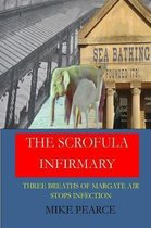 The Scrofula Infirmary