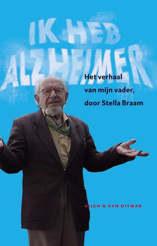 Ik heb Alzheimer - Stella Braam pdf epub