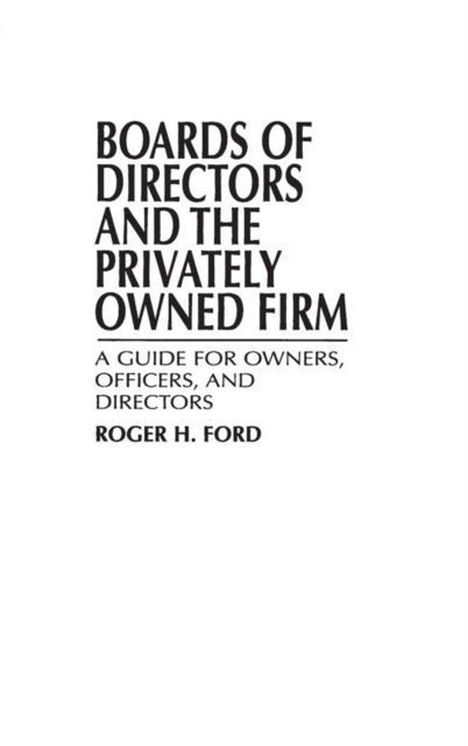 Boards of Directors and the Privately Owned Firm