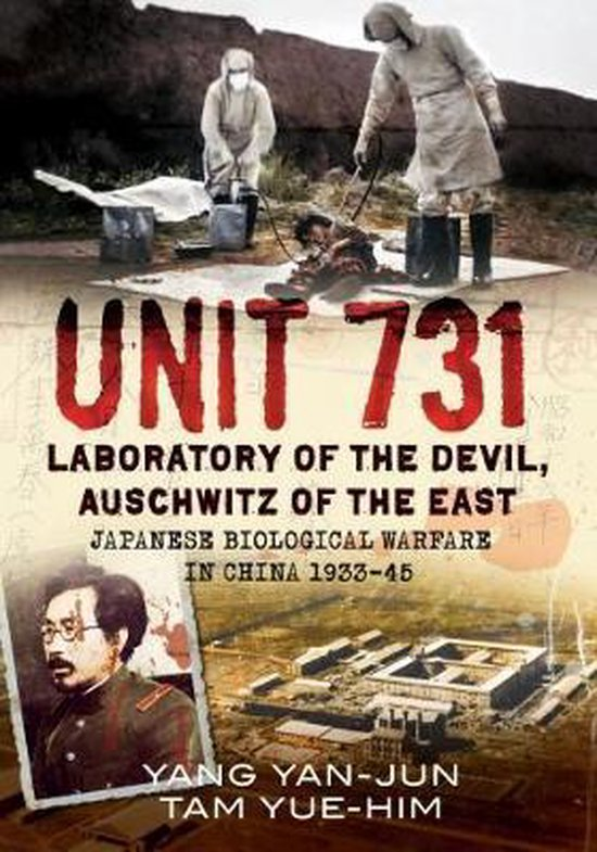 Boek cover Unit 731 van Yan-Jun Yang (Hardcover)