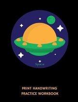 Space Print Handwriting Practice Workbook