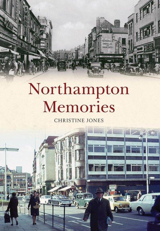Northampton Memories
