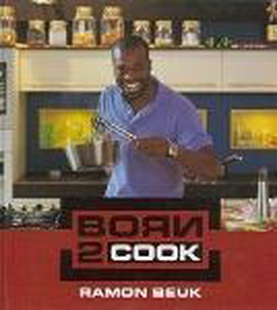 Boek cover Born 2 Cook van Ramon Beuk