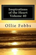 Inspirations of the Heart Volume 40