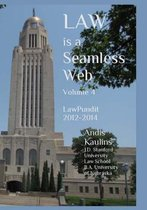 Law Is a Seamless Web - Volume 4