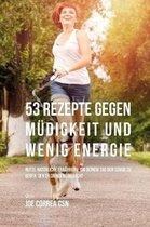 53 Rezepte Gegen M digkeit Und Wenig Energie
