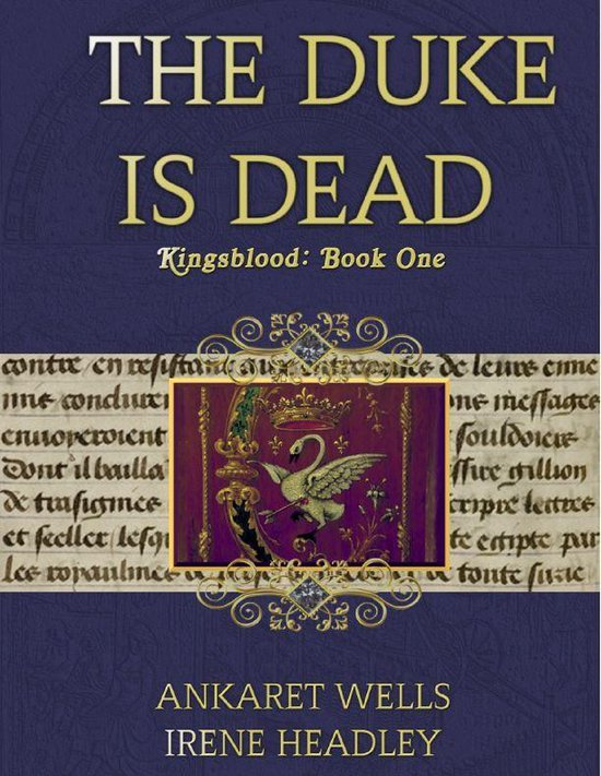The Duke Is Dead: Kingsblood Book One