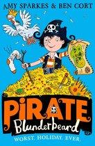 Pirate Blunderbeard: Worst. Holiday. Ever. (Pirate Blunderbeard, Book 2)