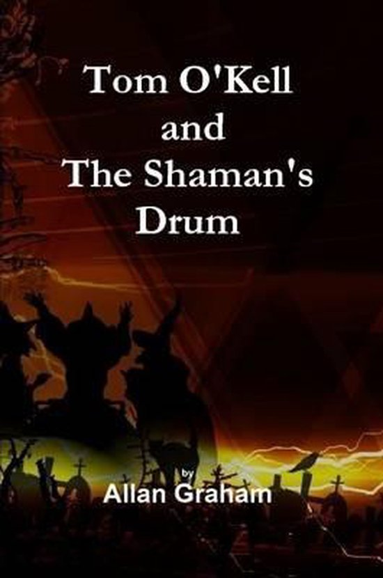 Tom O'Kell and The Shaman's Drum
