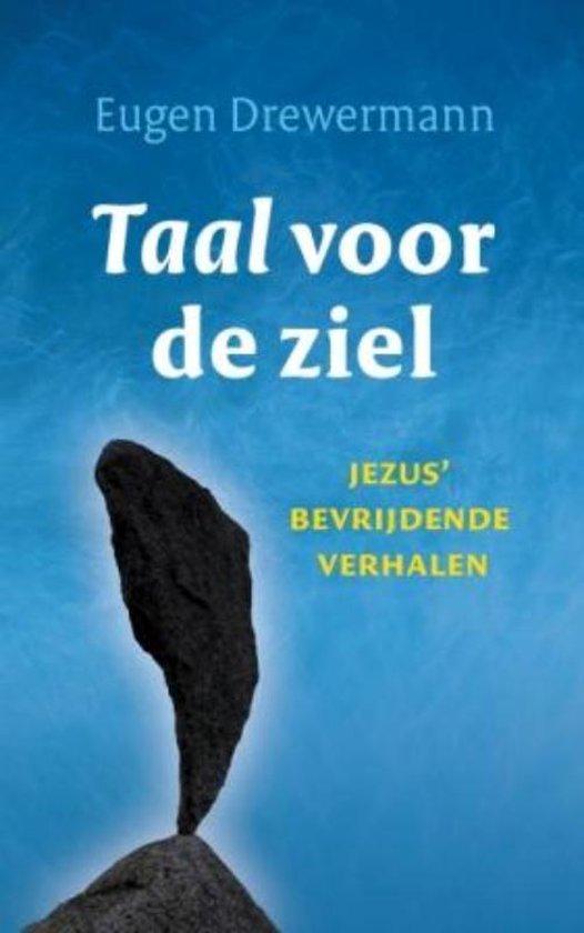 Taal Voor De Ziel - Eugen Drewermann | Fthsonline.com