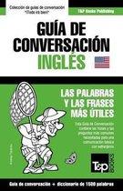 Guia de Conversacion Espanol-Ingles y diccionario conciso de 1500 palabras