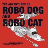The Adventures of Robo Dog and Robo Cat