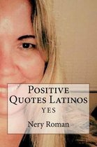 Positive Quotes Latinos