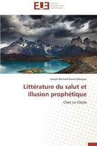 Litt�rature Du Salut Et Illusion Proph�tique