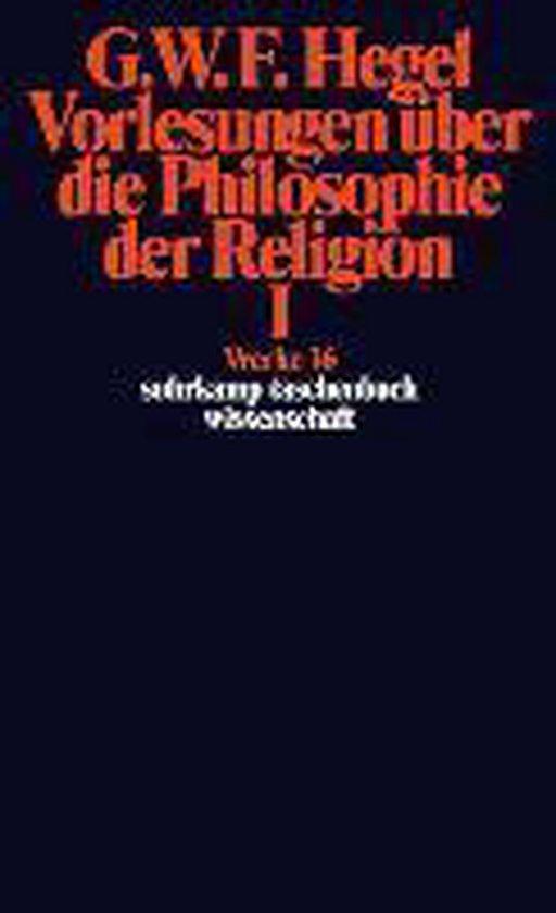 Boek cover Vorlesungen Uber Die Philosophie Der Religion; Tl.1 van G. W. F. Hegel (Paperback)