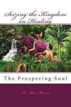 Seizing the Kingdom on Healing