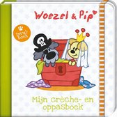 Woezel & Pip 1 - Mijn creche en oppasboek