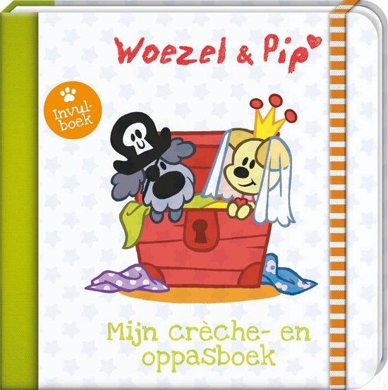Woezel & Pip 1 - Mijn creche en oppasboek - Guusje Nederhorst pdf epub