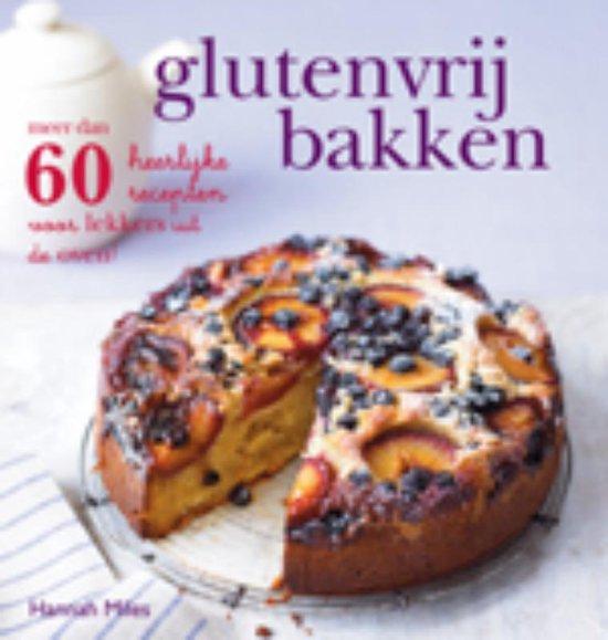 Glutenvrij bakken - Hannah Miles   Fthsonline.com
